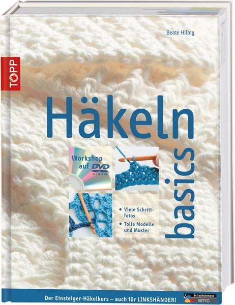 Häkeln basics, m. 1 DVD von Hilbig, Beate