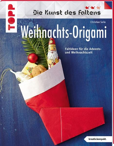 Weihnachts-Origami. Die Kunst des Faltens von Saile, Christian